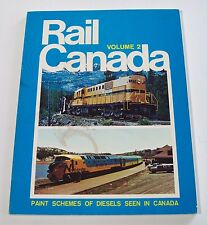Rail Canada Volume 2 - Paint Schemes of Diesels Seen In Canada by Donald C Lewis