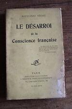 Alphonse SECHE - le désarroi de la conscience française - ed. Ollendorff , sd
