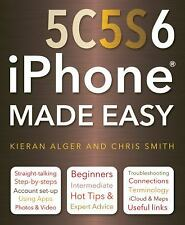 IPhone 5C, 5S and 6 Made Easy by Smith, Chris