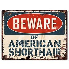 Pp1538 Beware of American Shorthair Plate Rustic Chic Sign Home Store Decor Gift
