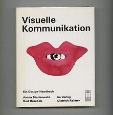 1989 Anton Stankowski VISUELLE KOMMUNIKATION Karl DUSCHEK 344-pgs Otto SUDROW Bk