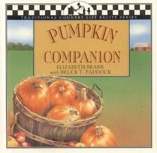 PUMPKIN COMPANION (Traditional Country Life Recipe Series)