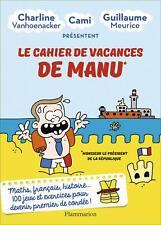 Livre - Le cahier de vacances de Manu - Meurice G. - Flammarion- Port Gratuit