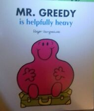Mr Greedy Is Helpfully Heavy Paperback Book Large Size 21cm X 23cm