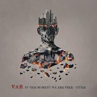 VUUR - In This Moment We Are Free - Cities [CD]