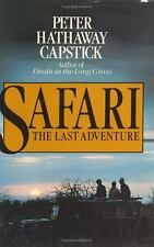 Safari The Last Adventure by Peter Hathaway Capstick Reference Book