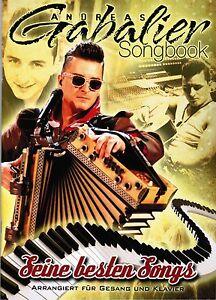 Klavier Gesang Gitarre Noten : Andreas GABALIER - Seine besten Songs - SONGBOOK