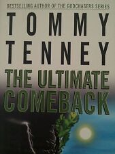 The Ultimate Comeback : How to Turn a Bad Night into a Good Day by Tommy...