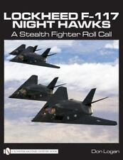 Book - Lockheed F-117 Night Hawks: A Stealth Fighter Roll Call