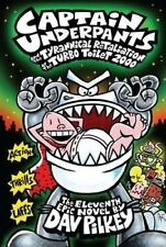 Captain Underpants and the Tyrannical Retaliation of the Turbo Toilet by Dav Pi…