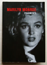 Marilyn MONROE Fragments éd Seuil Point 2012