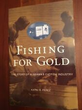 Fishing for Gold: The Story of Alabama's Catfish Industry, Fish Hatchery Seafood