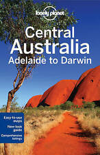 NEW Lonely Planet Central Australia - Adelaide to Darwin (Travel Guide)