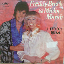 """7"""" 1987! FREDDY BRECK & MICHA MARAH : Jij Hoort Bij Mij"""