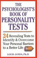 The Psychologist's Book of Personality Tests: 24 Revealing Tests to Identify and