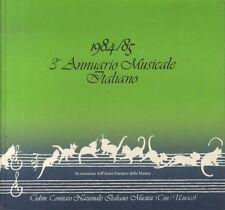 3° annuario musicale italiano: 1984/85. In occassione dell'anno europeo della mu