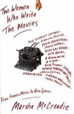 The Women Who Write the Movies: From Frances Marion to Nora Ephron