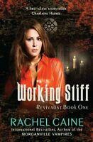 (Very Good)-Working Stiff (The Revivalist) (Paperback)-Rachel Caine-0749040815