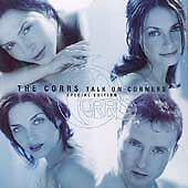 """THE CORRS- """"Talk on Corners""""- Special Edition-Dreams-So Young-What Can I Do-NEW"""