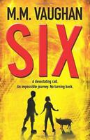 Six by M. M. Vaughan, NEW Book, FREE & Fast Delivery, (Paperback)