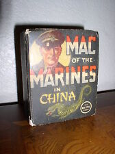 The Big Little Book #1400: Mac of the Marines in China (1938)