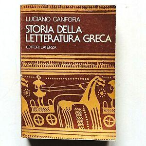 Luciano Canfora Storia della letteratura greca Editori Laterza 1986