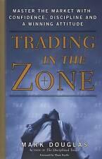 Trading in the Zone, Mark Douglas,  Hardback