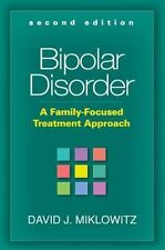 Bipolar Disorder, Second Edition: A Family-Focused Treatment Approach, Good Book