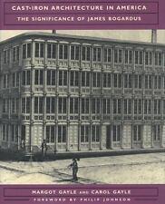 Cast-Iron Architecture in America: The Significance of James Bogardus (Norton