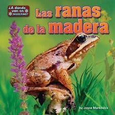 Las Ranas de La Madera (In Winter, Where Do They Go? (Spanish)) (Spani-ExLibrary