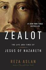 Zealot: The Life and Times of Jesus of Nazareth by Reza Aslan (Hardback, 2013)