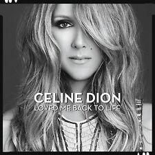 Celine Dion: Loved Me Back to Life [CD]
