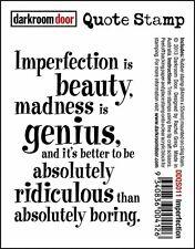Darkroom Door Rubber Quote Stamp - Imperfection DDQS011
