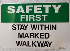 SAFETY FIRST - DESIGNATED WALKWAY SIGN - COLORBOND STEEL - 450x300mm (MM29)