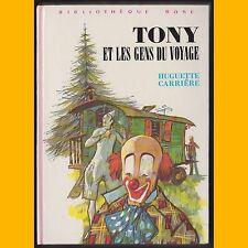 Collection Bibliothèque Rose TONY ET LES GENS DU VOYAGE Huguette Carrière 1978