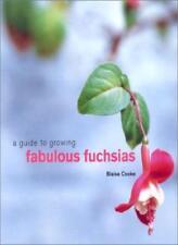 A Guide to Growing Fabulous Fuchsias,Blaise Cooke