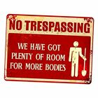 """Scary Halloween Decorations Sign, 9""""x12"""" Halloween No Trespassing We Have Got"""