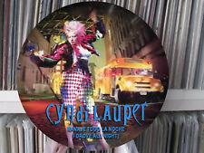 """Cyndi Lauper – I Drove All Night (Manaje Todo La Noche) 12"""" Picture Disc LP"""