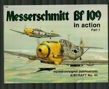 Squadron/Signal Publications Aircraft in Action: Messerschmitt BF 109 No. 44
