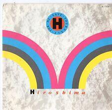 """Hiroshima - Save Yourself For Me 7"""" Single 1985"""