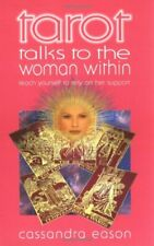 Tarots Talks to the Woman Within: Teach Yourself to Rely on Her Support (Talk t