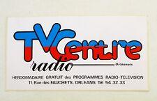 Autocollant TV CENTRE RADIO - Orléans -    Sticker collector