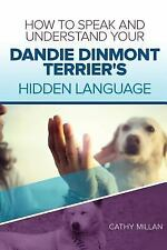 How to Speak and Understand Your Dandie Dinmont Terrier's Hidden Language :.