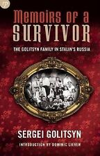 Memoirs of a Survivor: The Golitsyn Family in Stalin's Russia-ExLibrary