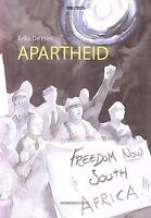 Apartheid. Storia di Mandela a fumetti -Erika De Pieri - Libro Nuovo in offerta!
