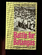 BATTLE FOR BATANGAS : A Philippine Province at War 1899 - 1902.  HBdj Like new