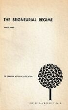 The Seigneurial Regime - 1971 - Canadian Historical Association - Marcel Trudel