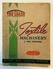 Rodney Hunt Co - Textile Machinery for Wet Finishing - Catalog No. 539