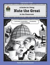 A Guide for Using Nate the Great in the Classroom [Literature Units]