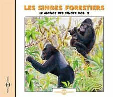 Sounds of Nature: Les Singes Forestiers: Le Monde des Singes, Vol. 2, New Music